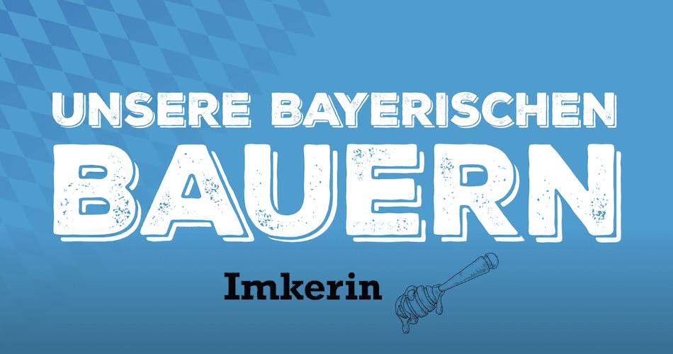 Unsere Bayerischen Bauern – Besuch bei der Imkerin